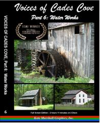 A DVD - Voices of Cades Cove, Part 6: Water Works