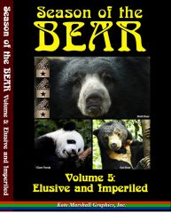 A DVD - Season of the Bear, Volume 5: Elusive and Imperiled - NEW!
