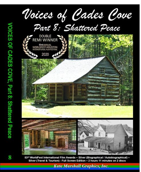 A DVD - Voices of Cades Cove, Part 8: Shattered Peace