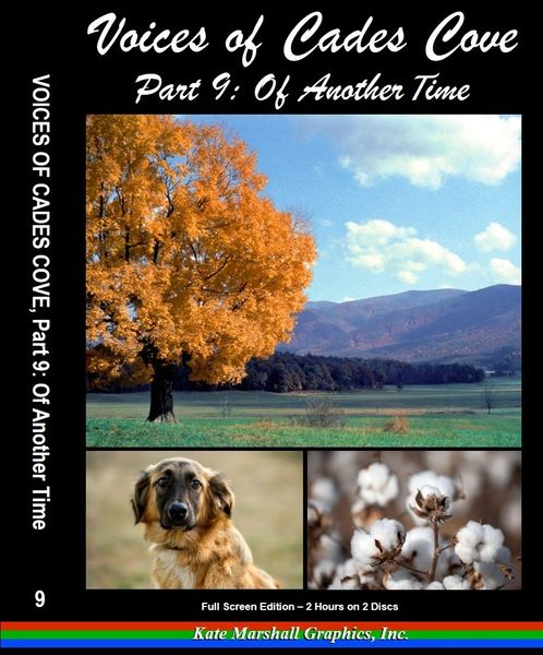 A DVD - NEW! Voices of Cades Cove, Part 9: Of Another Time