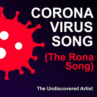 Artwork for the Coronavirus Song (The Rong Song) By The Undiscovered Artist