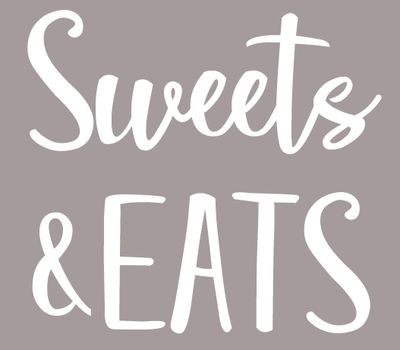 Sweets and Eats