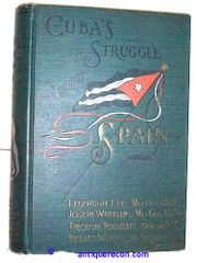 CUBA'S STRUGGLE AGAINST SPAIN - LEE 1899