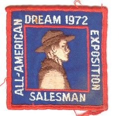BOY SCOUTS ALL AMERICAN DREAM 1972 EXPOSITION SALESMAN PATCH