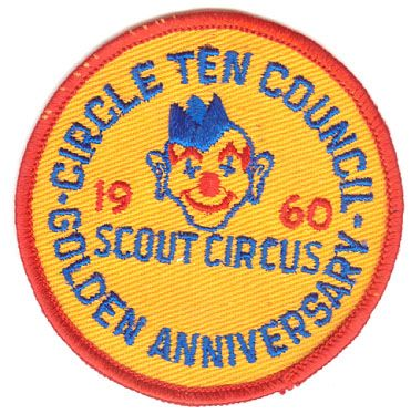 BOY SCOUTS CIRCLE TEN COUNCIL GOLDEN ANNIVERSARY CIRCUS PATCH - 1960