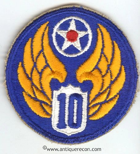 WW II US ARMY 10th AIR FORCE PATCH