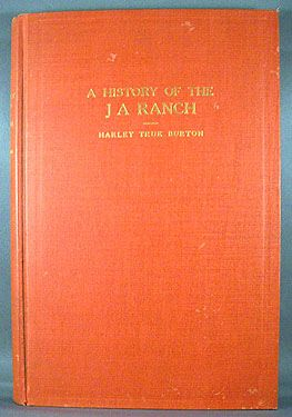 HISTORY OF THE J A RANCH - BURTON 1928