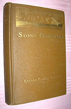 STONE MOUNTAIN - AN EPIC POEM IN 24 PARTS - KNIGHT 1923