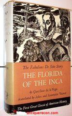 THE FLORIDA OF THE INCA - DE LA VEGA - VARNER 1951