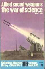 ALLIED SECRET WEAPONS - BALLANTINE'S WEAPONS BOOK 19 - FORD