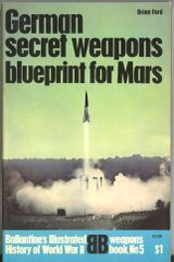 GERMAN SECRET WEAPONS - BALLENTINE'S WEAPONS BOOK 5 - FORD