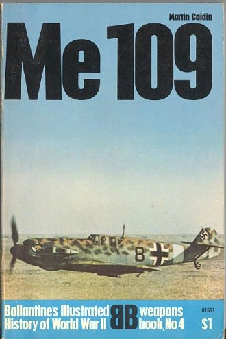 Me 109 - BALLENTINE'S WEAPONS BOOK 4 - CAIDIN