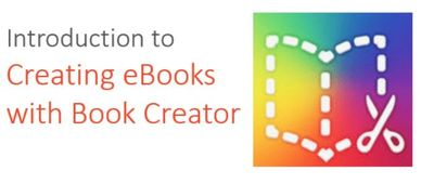 Introduction to Creating eBooks with Book Creator