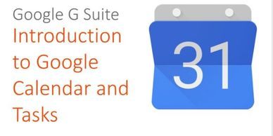 Google G Suite: Introduction to Google Calendar and Tasks