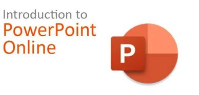 Introduction to PowerPoint Online