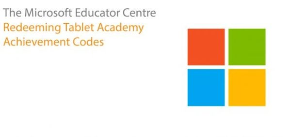 The Microsoft Educator Centre: Redeeming Tablet Academy Achievement Codes