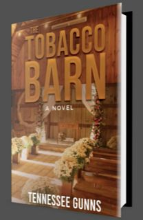Cover of The Tobacco Barn, released in August 2020. Friendship fiction. Romance. Historic fiction.