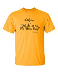 Ladies, it's Whistle at an Old Man Day