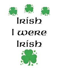 Irish I Were Irish