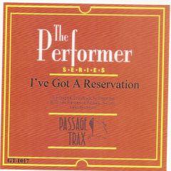I've Got a Reservation