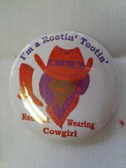 I'm A Rootin' Tootin' ....Button-B #2149