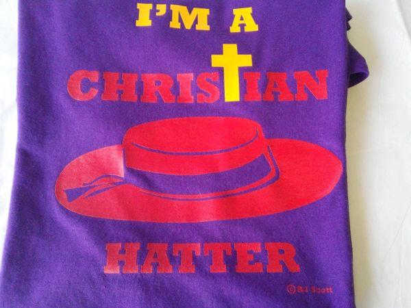 I'm A Christian Hatter T-Shirt