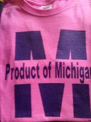 Pink Product of Michigan Shirt #4009