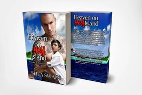 Heaven on Hell Island, Lost, Deserted Island Romance, Hate to love, Racist redemption