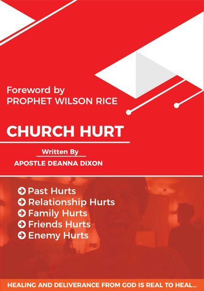 """ CHURCH HURT "" BY APOSTLE DEANNA DIXON SIGNED COPY"