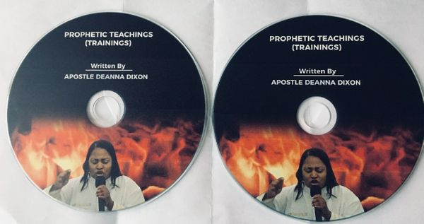 PROPHETIC TEACHINGS BY APOSTLE DEANNA DIXON DISC 1 And 2