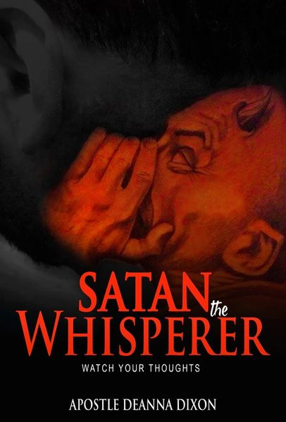 PRE- ORDER THIS POWERFUL SMALL BOOKLET satan THE WHISPERER