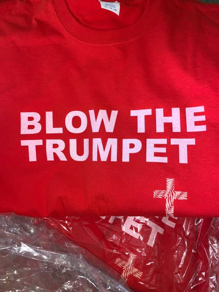 IT'S TIME TO-BLOW THE TRUMPET T-SHIRT