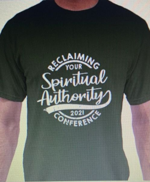 ARMY GREEN -RECLAIMING YOUR SPIRITUAL AUTHORITY CONFERENCE SHIRT 2021
