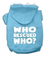 Hoodie - Who Rescued Who? (three colors available)