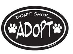 Magnet - Don't Shop Adopt
