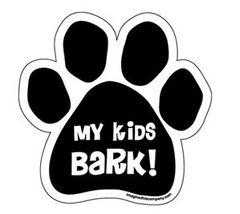 Magnet - My Kids Bark