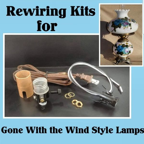 Rewiring Kit For Gone With The Wind Style Lamp