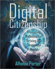 Digital Citizenship: Promoting Wellness for Thriving in a Connected World