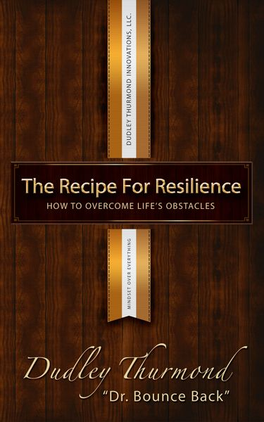 The Recipe for Resilience