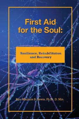 First Aid for the Soul: Volume One