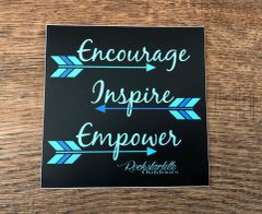 Encourage Inspire Empower, Large 5x5 Inch Stickers, High Quality, Durable