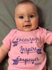 Encourage. Inspire. Empower. Baby Onesie in: Pink, Black or White NEW!