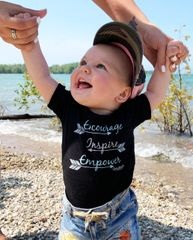Encourage. Inspire. Empower. Baby Onesie in: Black, Pink or White NEW!