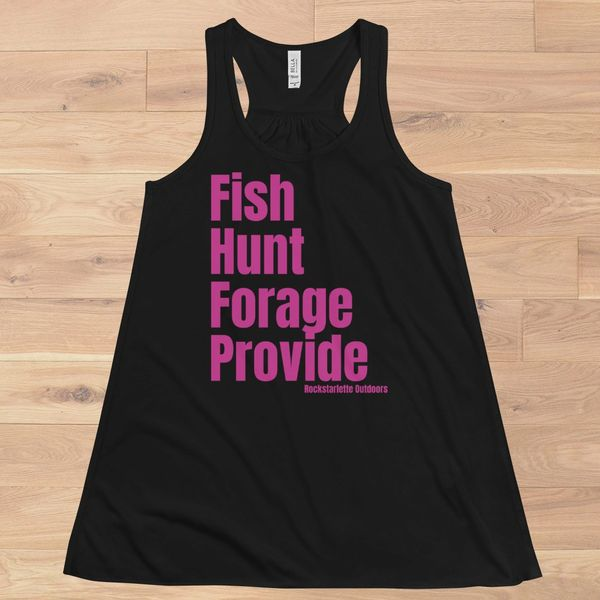 Fish, Hunt, Forage, Provide: Racerback Relaxed Loose Fit Waist, Tank Top
