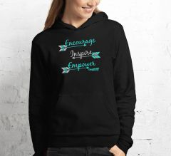 Encourage Inspire Empower Fleece Lined Pullover Hoodie, Black, Blue or White, S-2XL