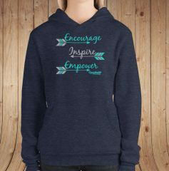 Encourage Inspire Empower, Fleece Lined Pullover Hoodie, Indigo Blue, Black or White, S-2XL