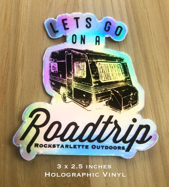 Let's Go On A Roadtrip, Holographic Vinyl Stickers, 3 x 2.5 Inch, FREE Shipping
