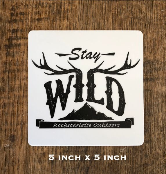 Stay Wild Logo Stickers, 5x5 Inch, High Quality and Durable - FREE Shipping
