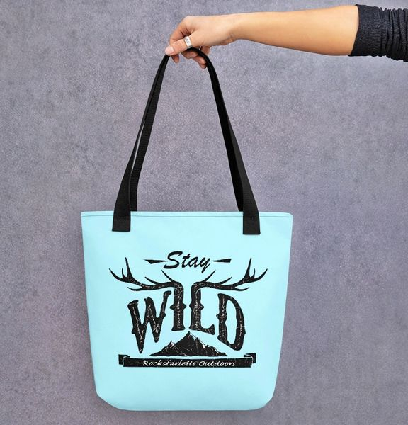 Tote Bag: Stay Wild, Ice Blue or Peach, Weather Resistant