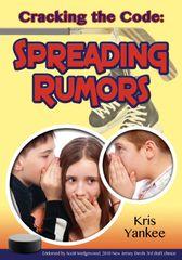 Cracking the Code: Spreading Rumors